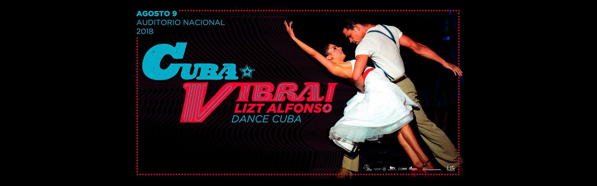 Cuba Vibra Auditorio Nacional de Mexico 2018